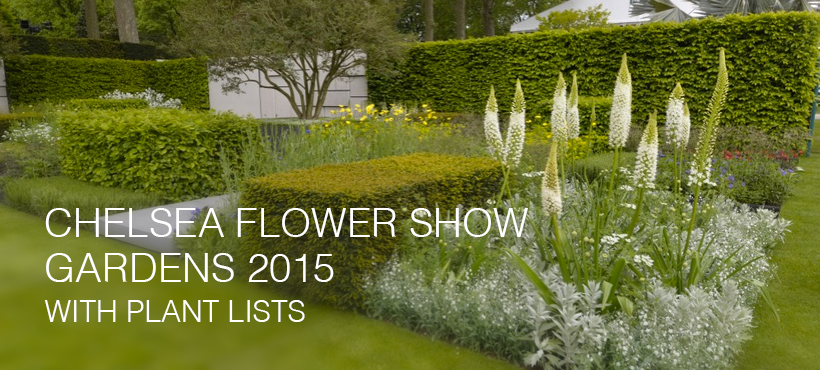 Chelsea Flower Show 2015 with plant lists