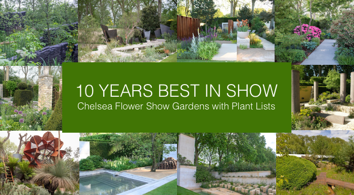 Chelsea Flower Show 2020 - 10 years Best in Show Gardens